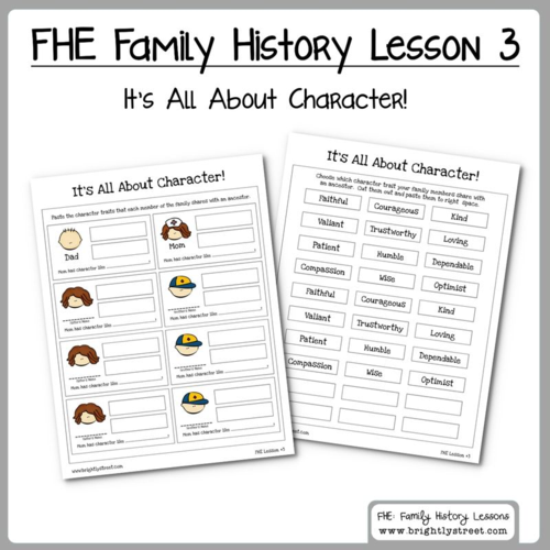Brightly Street FHE Family History Lesson #3 It's All About Character