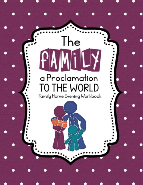 The Family A Proclamation to the World FHE Booklet Lesson 1 001 (Sides 1-2)