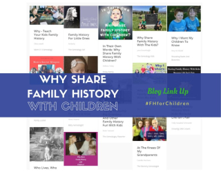 Why-Share-Family-History-with-children-blog-link-up-posts